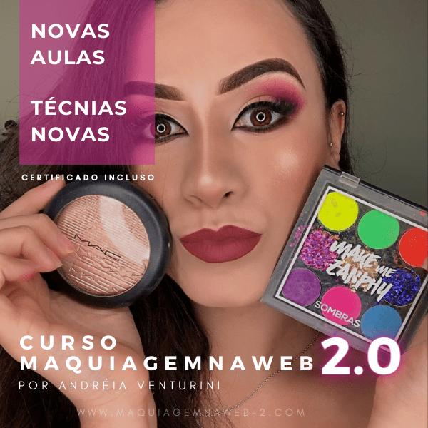 Curso Maquiagem na Web 2.0 Andréia Venturini