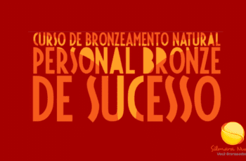 Curso Personal Bronze de Sucesso da Silmara Nunes: Curso de Bronzeamento Natural