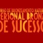 Curso Personal Bronze de Sucesso da Silmara Nunes É Bom? Curso de  Bronzeamento Natural