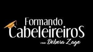 Formando Cabeleireiras com Débora Zago