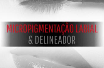 Curso Micropigmentação Labial e Delineador