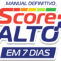 Score Alto 7 Dias Manual Definitivo Funciona? Como Aumentar o Score Rápido?