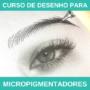 Curso Desenho para Micropigmentadores É Bom Vale a Pena? Desenho Realista para Micropigmentação