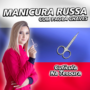 Manicura Russa com Paola Chaves Funciona Vale a Pena? Cutícula na tesoura