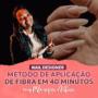 Método de Aplicação de Fibra em 40 minutos da Monique Albino Funciona?