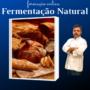 Tribo do Pão – Fermentação Natural é Bom? Curso de Pão Fermentação Natural