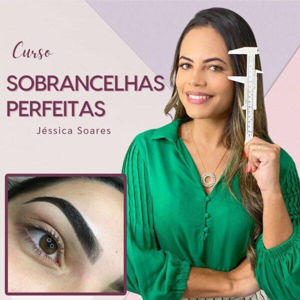 Curso Sobrancelhas Perfeitas - Oficial da Jessica Soares