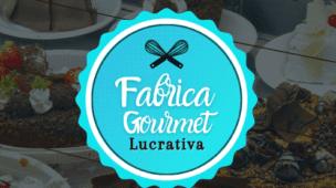 Curso Fábrica Gourmet Lucrativa