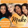 Curso de Maquiagem Make pra Todas É Bom Vale a Pena?