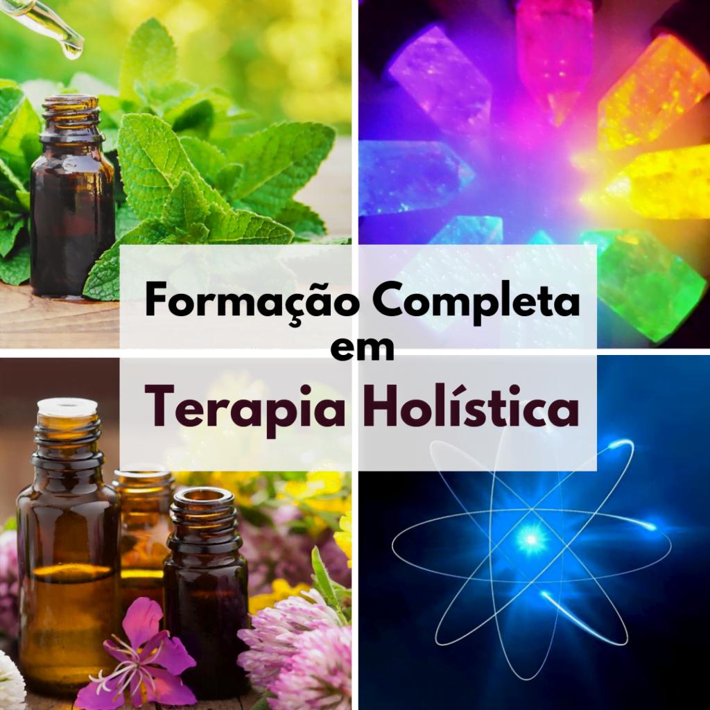Curso de Formação de Terapeuta Holístico