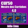 Curso Mestre dos Carrinhos 4.0 Julio Lima É Bom?