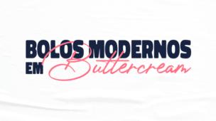 Bolos Modernos em Buttercream Michelle Ilyan