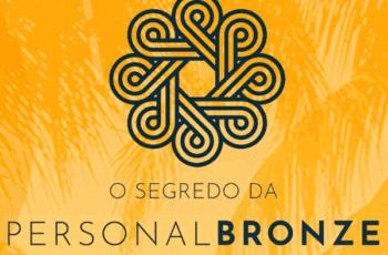 O Segredo da Personal Bronze