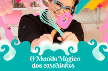 O mundo mágico dos caseirinhos